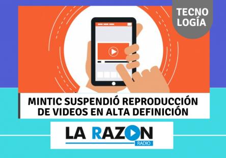 MinTic-suspendió-reproducción-de-videos-en-alta-definición-444x311.png