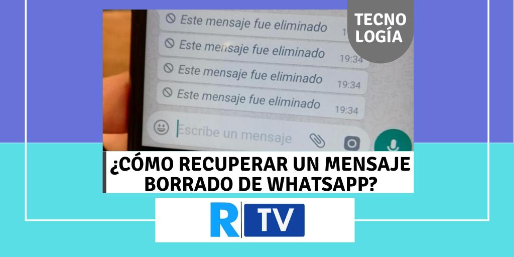 Recuperar un mensaje eliminado de WhatsApp
