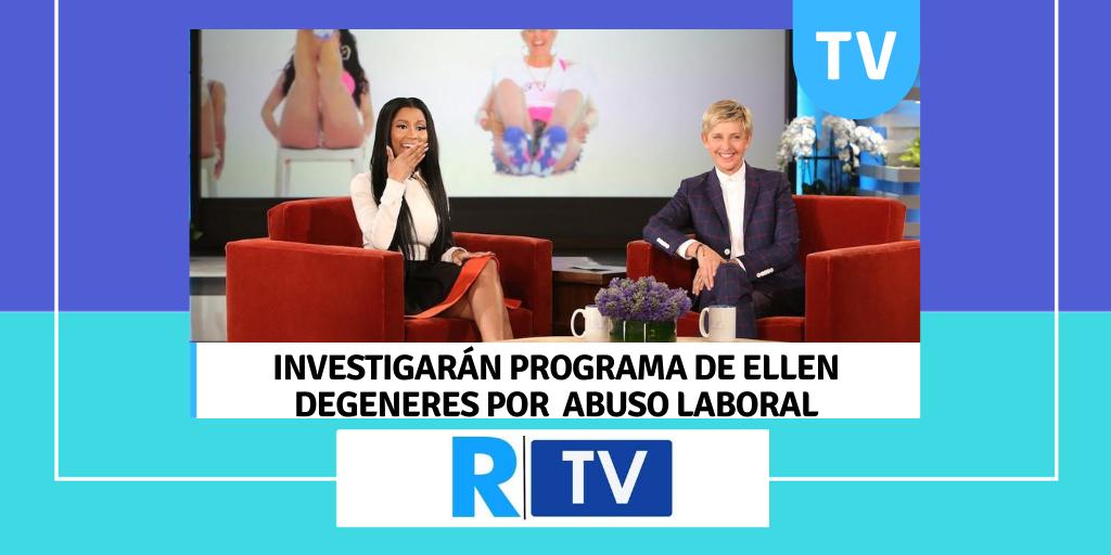 INVESTIGARÁN PROGRAMA DE ELLEN DEGENERES POR ABUSO LABORAL