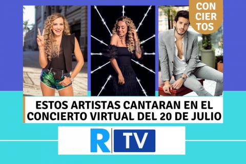 Estos artistas cantaran en el concierto virtual del 20 de julio