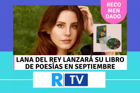 Lana del Rey lanzará su libro de poesías en septiembre