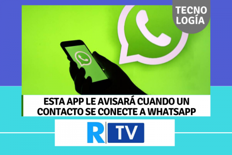 Esta App le avisará cuando un contacto esté en WhatsApp