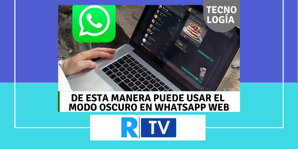 Lluvia de novedades en WhatsApp: modo oscuro en Web y más