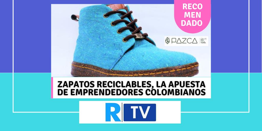 ZAPATOS RECICLABLES, LA APUESTA DE UN EMPREDEDORES COLOMBIANOS